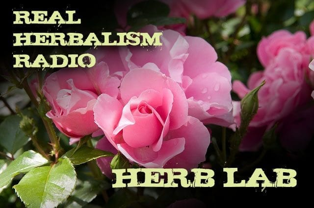 Show 45: Herb Lab With Rose, News, Herbal 101 And A Preview