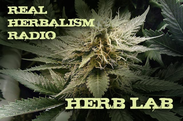 Show 51: Herb Lab With Classic Cannabis And Herbal 101