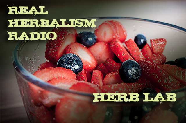 Show 99: Herb Lab – It's The Berries! Medicinal Fruit At It's Best.