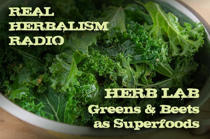 139.Herb Lab – Greens and Beets as Superfoods