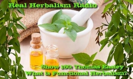 160.Thomas Easley – What is Functional Herbalism?