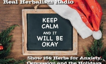 164.Herbs for Anxiety, Depression and the Holidays