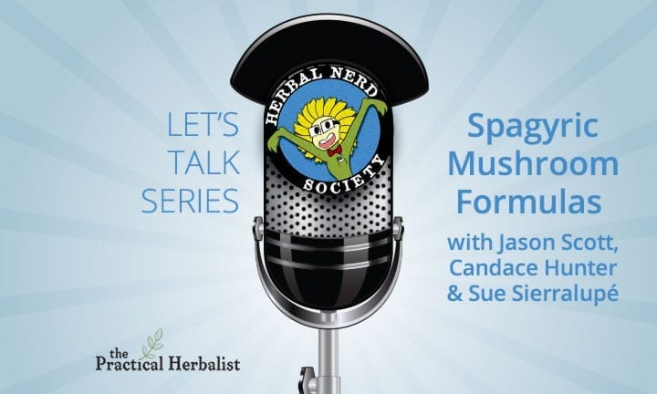 Spagyric Mushroom Formulas – Jason Scott – Part Of The Let's Talk Series