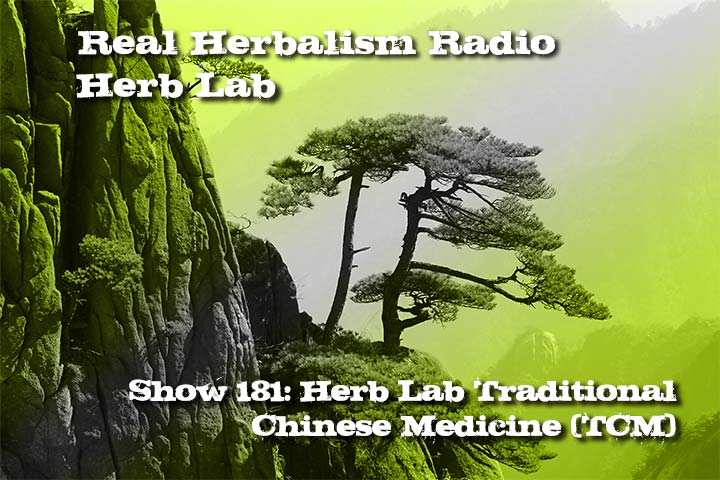 Herb Lab – Traditional Chinese Medicine (TCM) – Show 181