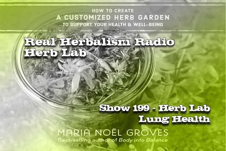 Lung Health Herb Lab – Podcast Show 199