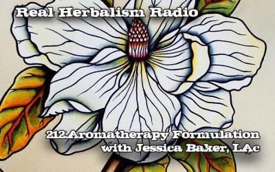 212.Aromatherapy Formulation with Jessica Baker, LAc