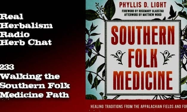 233.Walking the Southern Folk Medicine Path – Herb Chat