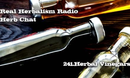 241.Herbal Vinegars with Kami McBride – Herb Chat