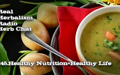245.Healthy Nutrition=Healthy Life – Herb Chat