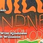 246.The Wild Kindness with Bett Williams